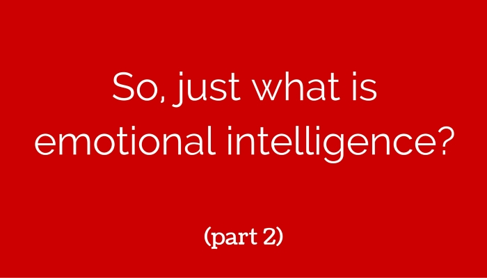 So just what isemotional intelligence 080316 1